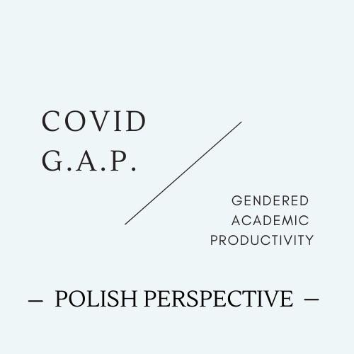Covid G.A.P. Polish perspective / Perspektywa Polska